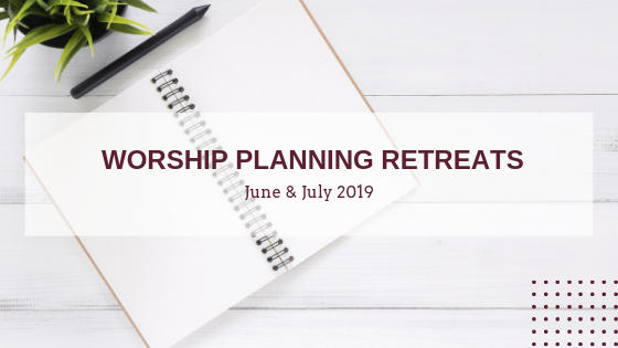 2019 Worship Retreats