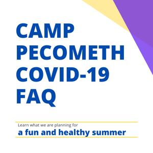 Camp Pecometh Covid-19 FAQ